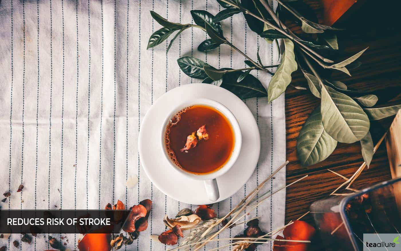 Black tea reduces the risk of stroke