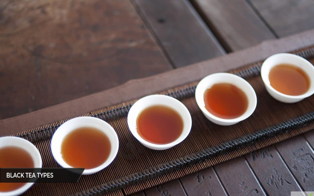 Different types of black tea