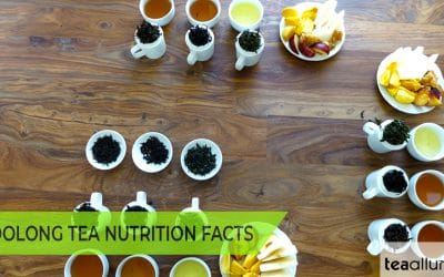 Oolong Tea Caffeine and Other Nutritional Facts