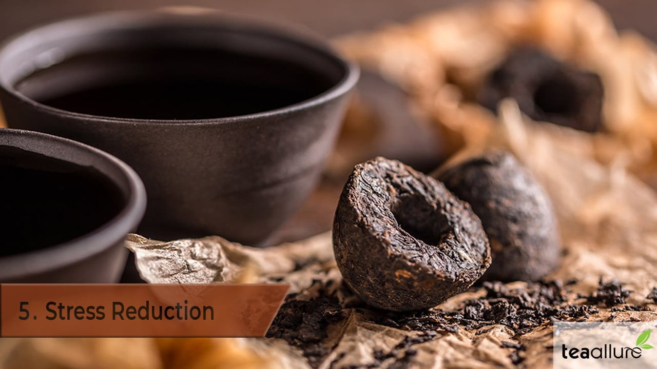 Pu-erh tea benefits: Stress Reduction