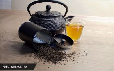What is Black Tea: Uses, Benefits and Brands